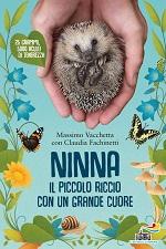 Ninna - Il piccolo riccio con un grande cuore