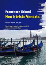 Non è triste Venezia