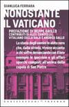 Nonostante il Vaticano