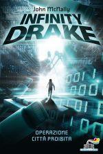 Infinity Drake - Operazione Città Proibita
