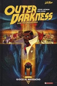 Outer Darkness - Gioco al massacro