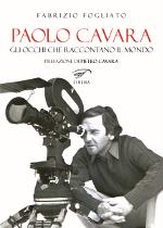 Paolo Cavara – Gli occhi che raccontano il mondo