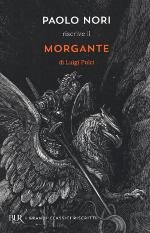 Paolo Nori riscrive il Morgante di Luigi Pulci