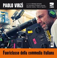 Paolo Virzì – Fuoriclasse della commedia italiana