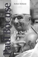 Paul Bocuse - Lo chef, il mito