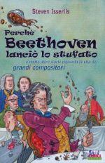 Perché Beethoven lanciò lo stufato