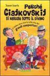 Perché Ciajkovskij si nascose sotto il divano