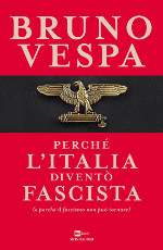 Perché l'Italia diventò fascista