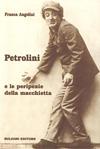 Petrolini e le peripezie della macchietta
