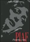Piaf - Passione e arte