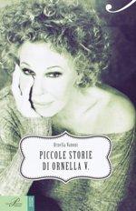 Piccole Storie di Ornella V.