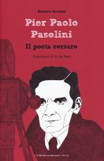 Pier Paolo Pasolini ‒ Il poeta corsaro