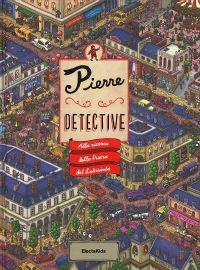 Pierre Detective - Alla ricerca della Pietra del Labirinto