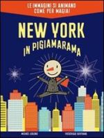 New York in pigiamarama