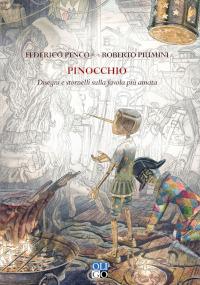 Pinocchio - Disegni e stornelli sulla favola più amata