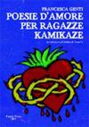 Poesie d'amore per ragazze kamikaze
