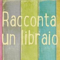 Concorso letterario Racconta un libraio