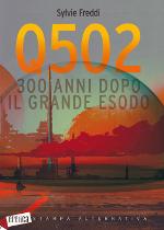 Q502 ‒ 300 anni dopo il grande esodo