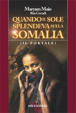Quando il sole splendeva sulla Somalia