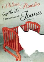 Quello che è successo a Joana