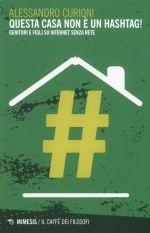 Questa casa non è un hashtag!