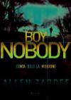 Boy Nobody - Conta solo la missione