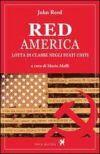 Red America. Lotta di classe negli Stati Uniti