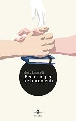 Requiem per tre frammenti