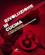 Rivoluzione in cucina
