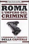 Roma - L'impero del crimine