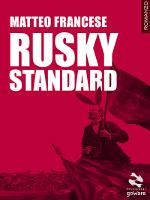 Rusky standard