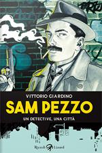 Sam Pezzo – Un detective, una città