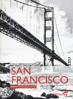 San Francisco ‒ Ritratto di una città