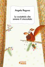 Lo scoiattolo cha amava il cioccolato