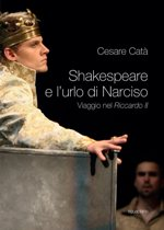 Shakespeare e l'urlo di Narciso