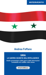 Siria ‒ La guerra segreta dell'Intelligence