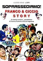 Soprassediamo! Franco & Ciccio story