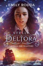 Stella di Deltora. La figlia del traditore