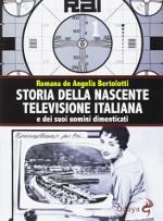 Storia della nascente televisione italiana