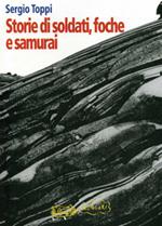 Storie di soldati, foche e samurai