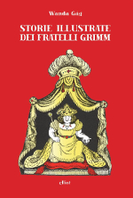 Storie illustrate dei fratelli Grimm