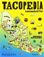 Tacopedia ‒ L'enciclopedia del Taco