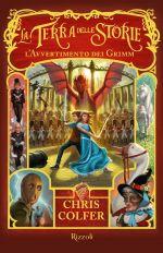 La terra delle storie – L'avvertimento dei Grimm