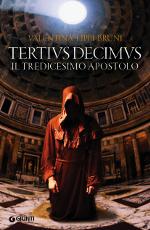 Tertius Decimus ‒ Il tredicesimo apostolo