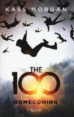 The 100 ‒ Homecoming