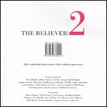 The Believer 2