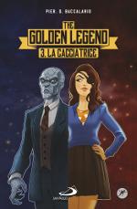 The Golden Legend – La cacciatrice