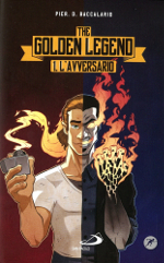 The Golden Legend ‒ L'avversario