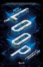 The Loop - L'umanità finisce qui