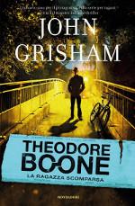 Theodore Boone ‒ La ragazza scomparsa